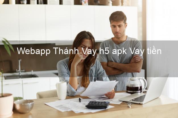 Webapp Thánh Vay h5 apk Vay tiền