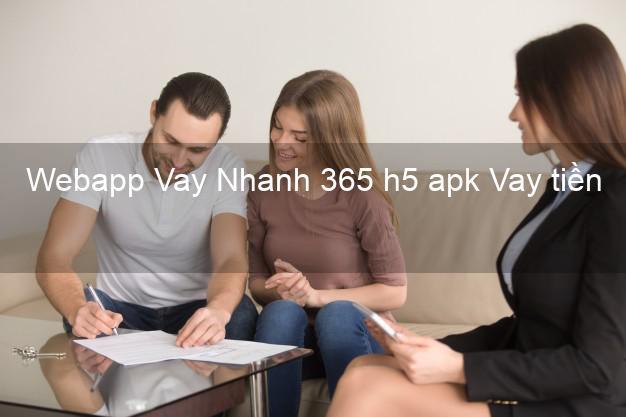 Webapp Vay Nhanh 365 h5 apk Vay tiền