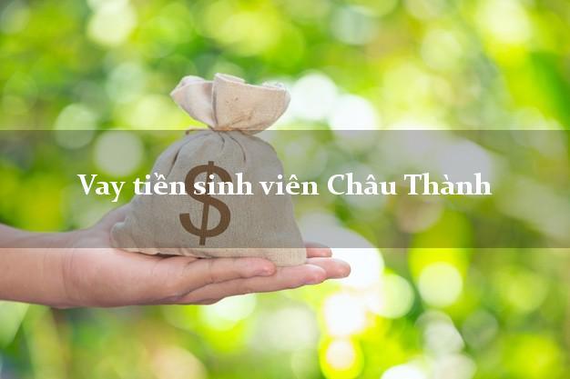 Vay tiền sinh viên Châu Thành Tây Ninh