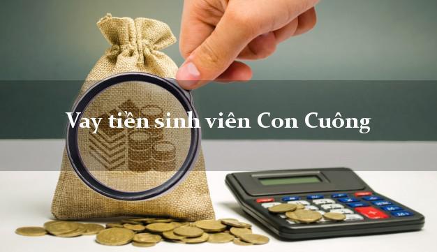 Vay tiền sinh viên Con Cuông Nghệ An