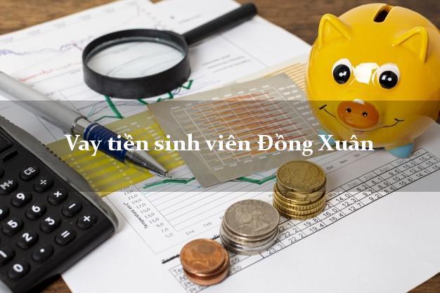 Vay tiền sinh viên Đồng Xuân Phú Yên
