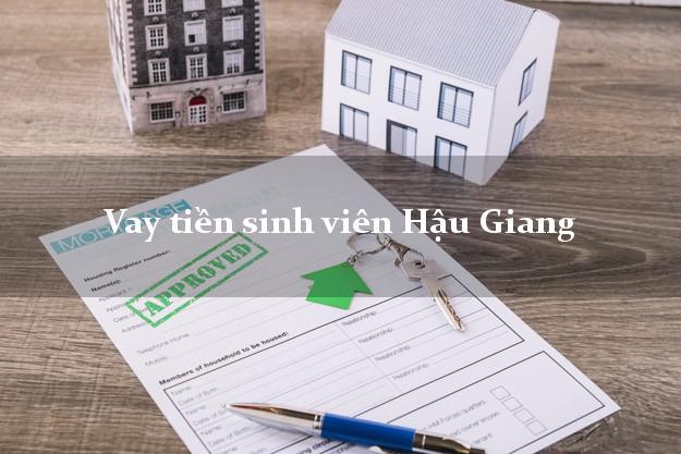 Vay tiền sinh viên Hậu Giang
