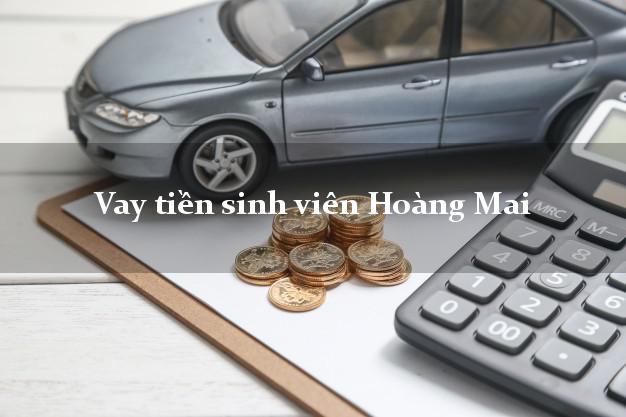 Vay tiền sinh viên Hoàng Mai Nghệ An