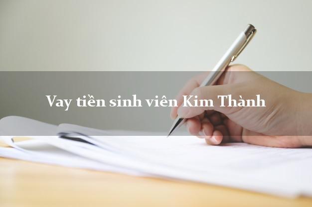 Vay tiền sinh viên Kim Thành Hải Dương