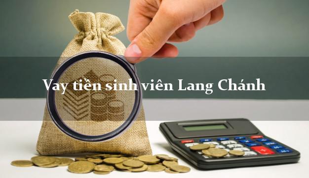 Vay tiền sinh viên Lang Chánh Thanh Hóa