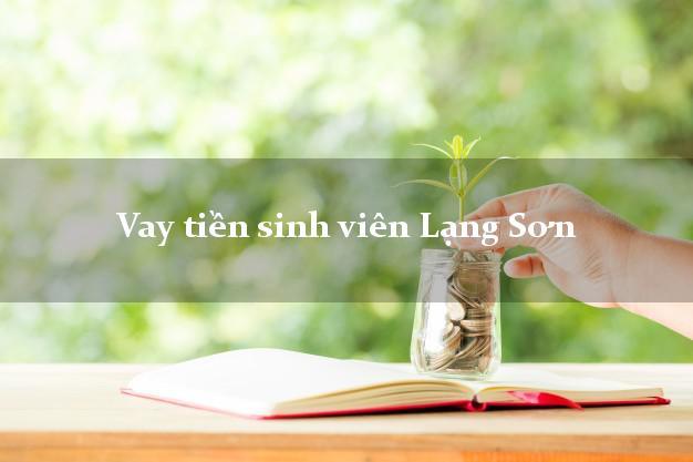Vay tiền sinh viên Lạng Sơn
