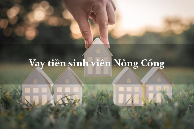 Vay tiền sinh viên Nông Cống Thanh Hóa