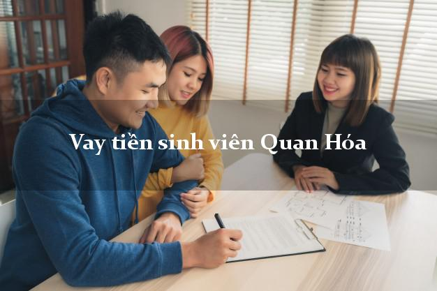 Vay tiền sinh viên Quan Hóa Thanh Hóa