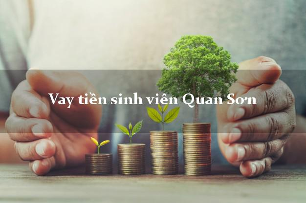 Vay tiền sinh viên Quan Sơn Thanh Hóa