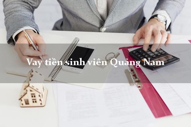Vay tiền sinh viên Quảng Nam