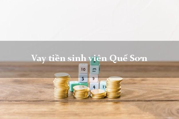 Vay tiền sinh viên Quế Sơn Quảng Nam