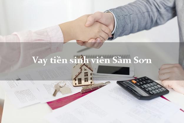 Vay tiền sinh viên Sầm Sơn Thanh Hóa
