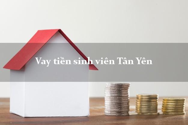 Vay tiền sinh viên Tân Yên Bắc Giang