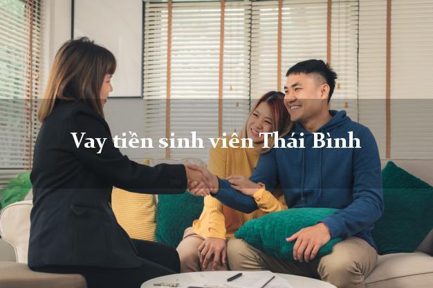 Vay tiền sinh viên Thái Bình