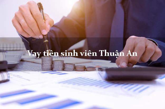 Vay tiền sinh viên Thuận An Bình Dương
