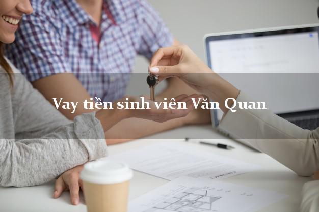 Vay tiền sinh viên Văn Quan Lạng Sơn