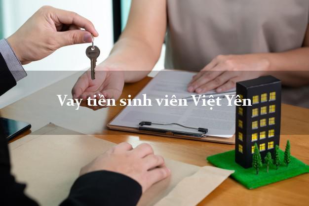 Vay tiền sinh viên Việt Yên Bắc Giang
