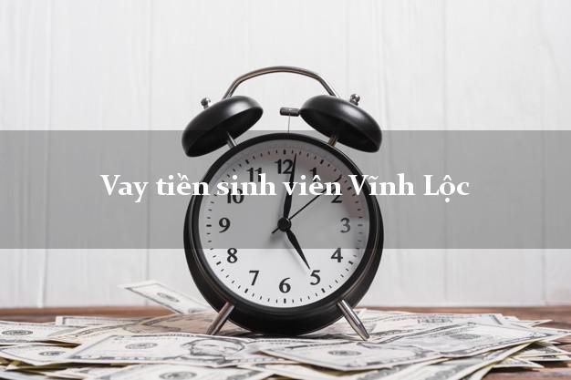 Vay tiền sinh viên Vĩnh Lộc Thanh Hóa