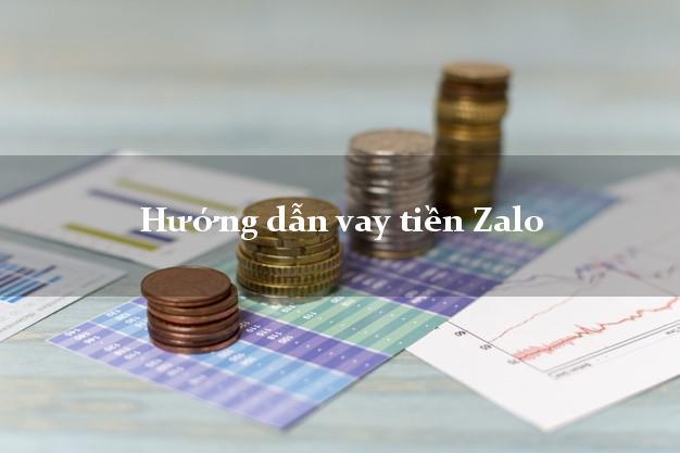 Hướng dẫn vay tiền Zalo đơn giản